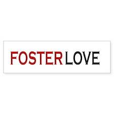 Foster love Bumper Bumper Sticker