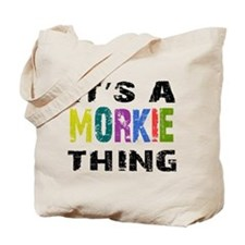 Morkie THING Tote Bag