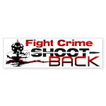 """Fight Crime: Shoot Back!"" Sticker (Bump"