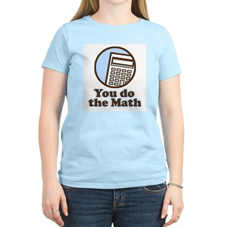 You do the math Women's Pink T-Shirt