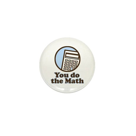 You do the math Mini Button