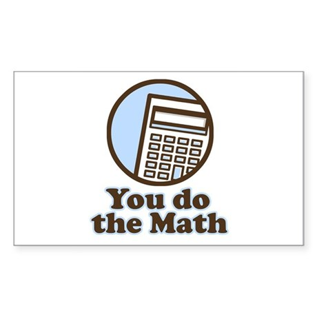 You do the math Rectangle Sticker