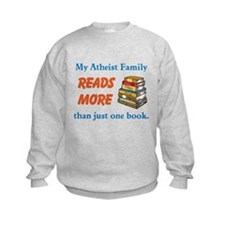 An Atheist Family Reads More Sweatshirt