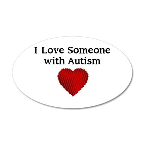 I love someone with autism 38.5 x 24.5 Oval Wall P