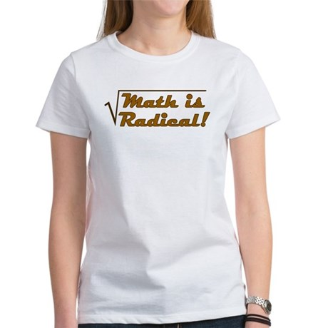 Math is Radical! Women's T-Shirt