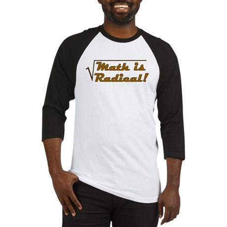 Math is Radical! Baseball Jersey