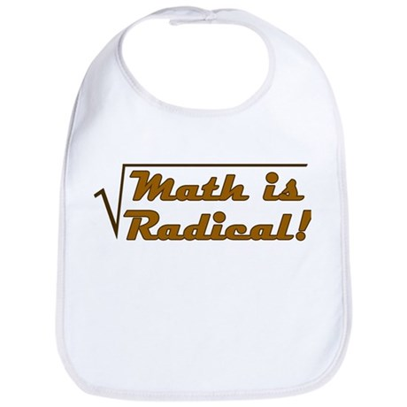 Math is Radical! Bib