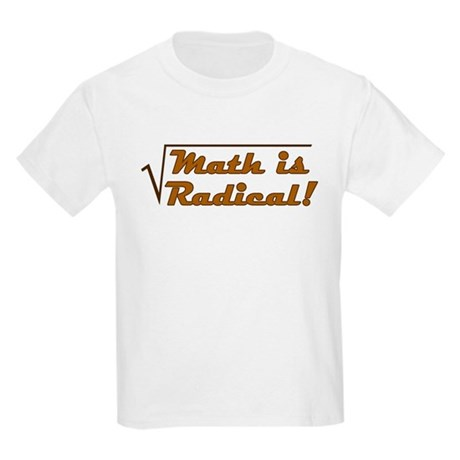 Math is Radical! Kids T-Shirt