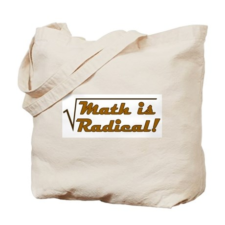 Math is Radical! Tote Bag