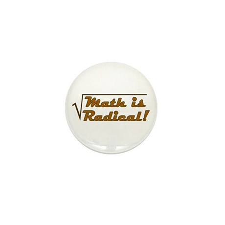 Math is Radical! Mini Button