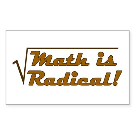 Math is Radical! Rectangle Sticker