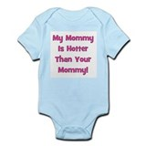My Mommy Is Hotter - Pink Infant Creeper