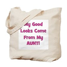 Good Looks From Aunt - Pink Tote Bag