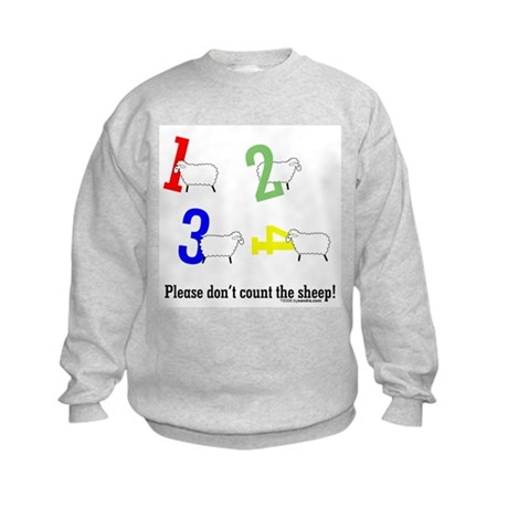 Don't count sheep Kids Sweatshirt