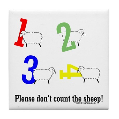 Don't count sheep Tile Coaster