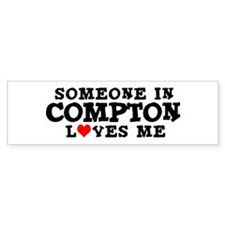 Compton: Loves Me Bumper Bumper Sticker
