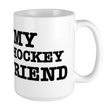 I love My Hockey Boyfriend Large Mug