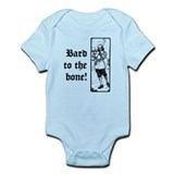 Bard To The Bone! Infant Bodysuit