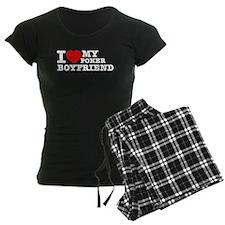 I love My Poker Boyfriend Pajamas