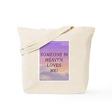 Heaven Loves Me Tote Bag