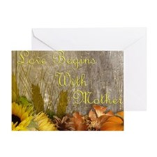 Life Begins With Mother Fall Greeting Card