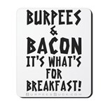 Burpees Bacon - White Mousepad