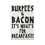 Burpees Bacon - White Rectangle Magnet