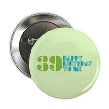 "Happy birthday 39 2.25"" Button (100 pack)"