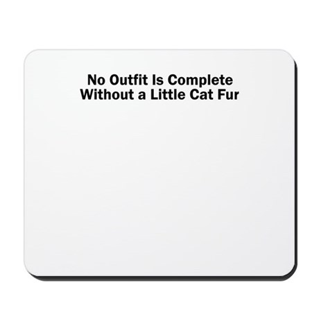 No Outfit Is Complete Without a Little Cat Fur Mou