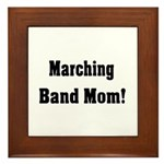 Marching Band Mom Framed Tile