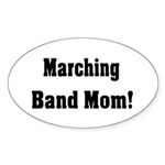 Marching Band Mom Sticker (Oval 10 pk)