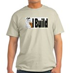 I Build Ash Grey T-Shirt