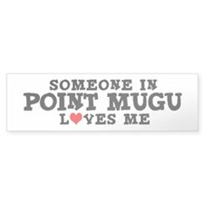 Point Mugu: Loves Me Bumper Bumper Sticker