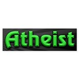 Electric Green Atheist Bumper Sticker