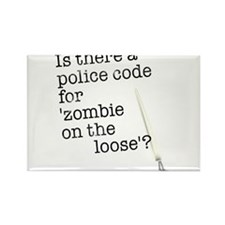 zombie on the loose Rectangle Magnet