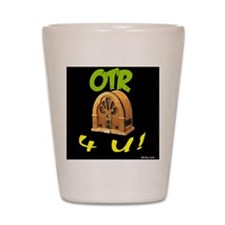 OTR 4 U Old Time Radio Shot Glass