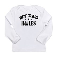 My Dad Rules Long Sleeve Infant T-Shirt