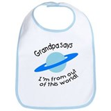 Grandpa says...out of this world! Bib