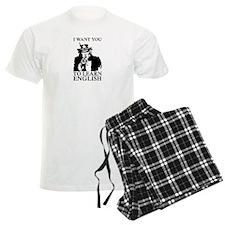I Want You To Learn English Pajamas