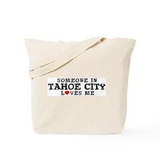 Tahoe City: Loves Me Tote Bag