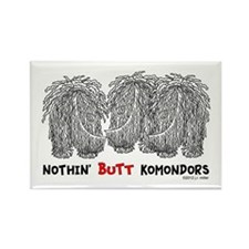 Nothin' Butt Komondors Rectangle Magnet