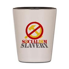 Socialism is Slavery Shot Glass