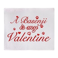 A Basenji is my valentines Throw Blanket