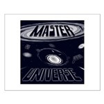 Master of Your Universe Small Poster