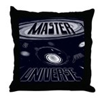 Master of Your Universe Throw Pillow