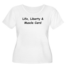 Life Liberty And Muscle Cars T-Shirt