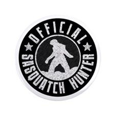 "Sasquatch Hunter - White on Black 3.5"" Button"