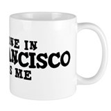 San Francisco: Loves Me Coffee Mug