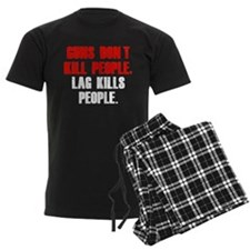 Lag Kills People pajamas