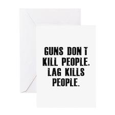 Lag Kills People Greeting Card